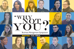 2014 Business Management Symposium Why Not You?