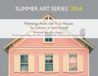 Summer Art Series 2014 - Paintings from the Pink House